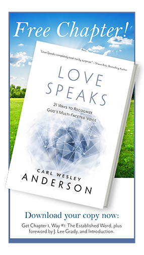 Love Speaks by Carl Wesley Anderson