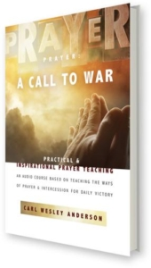 Prayer: A Call to War